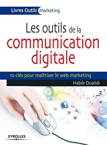 Les outils de la communication digitale: Habib Oualidi