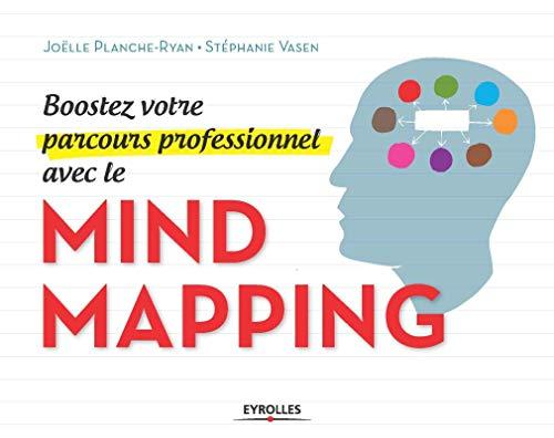 9782212555998: Boostez votre parcours professionnel avec le Mind Mapping