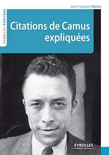 9782212556018: Citations de Camus expliqu�es