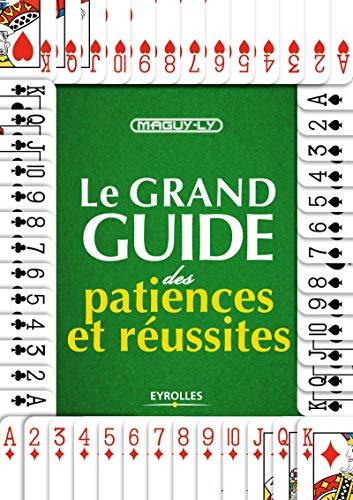 GRAND GUIDE DES PATIENCES ET RÉUSSITES (LE): LY MAGUY