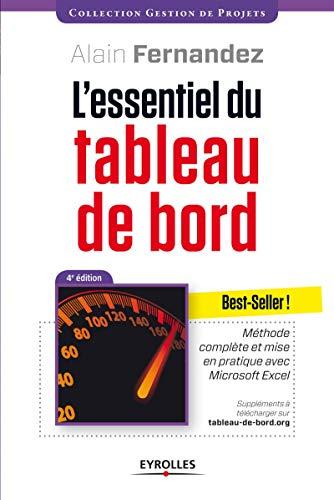9782212556193: L'essentiel du tableau de bord : Méthode complète et mise en pratique avec Microsoft Excel (Gestion de projet)