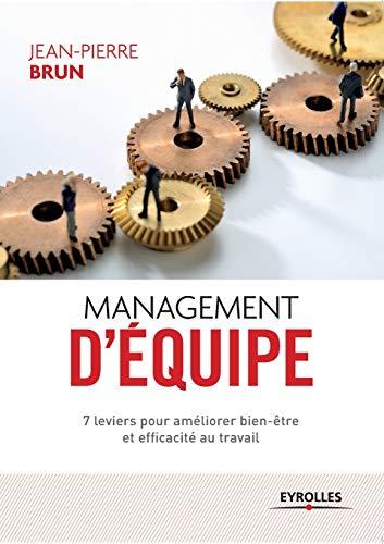9782212556575: Management d'�quipe : 7 leviers pour am�liorer bien-�tre et efficacit� au travail