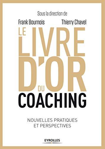 9782212556964: Le livre d'or du coaching