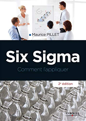Six sigma: Maurice Pillet