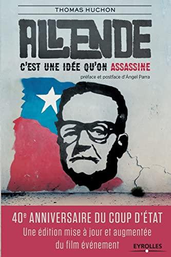 9782212557336: Allende, c'est une idée qu'on assassine