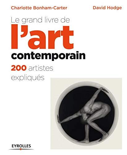 9782212557350: Le grand livre de l'art contemporain : 200 artistes expliqués