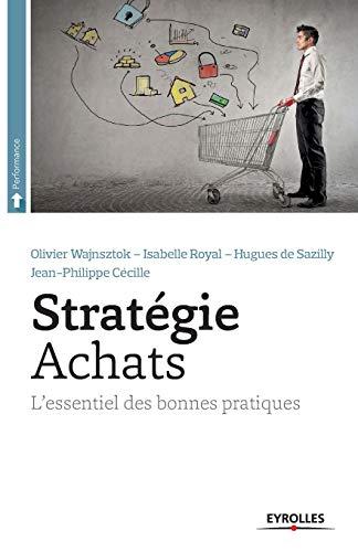 Stratégie achats: Olivier Wajnsztok, Isabelle Royal