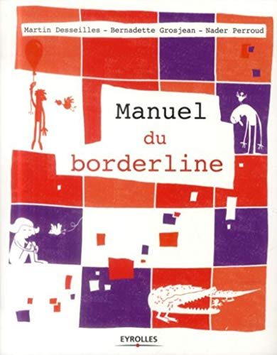 9782212557909: Le manuel du Borderline