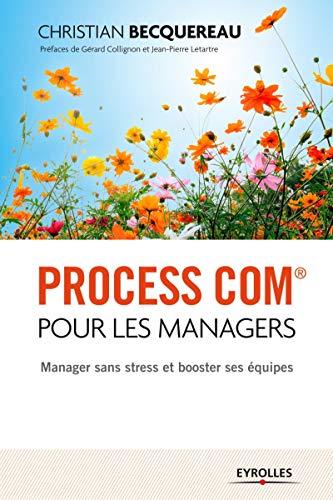 Process com pour les managers: Christian Becquereau