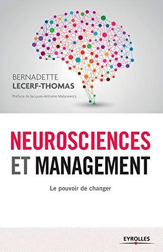 9782212558692: Neurosciences et management : Le pouvoir de changer
