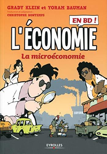 9782212558807: L'économie en BD, Tome 1 : La microéconomie
