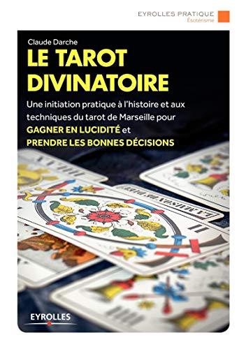 9782212559026: Le tarot divinatoire : Jeu de cartes offert