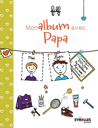 MON ALBUM AVEC PAPA: FILF