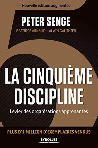 9782212559378: La cinquième discipline: Levier des organisations apprenantes.