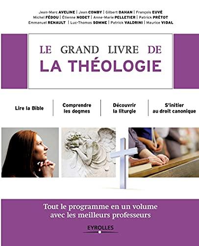 Le grand livre de la theologie