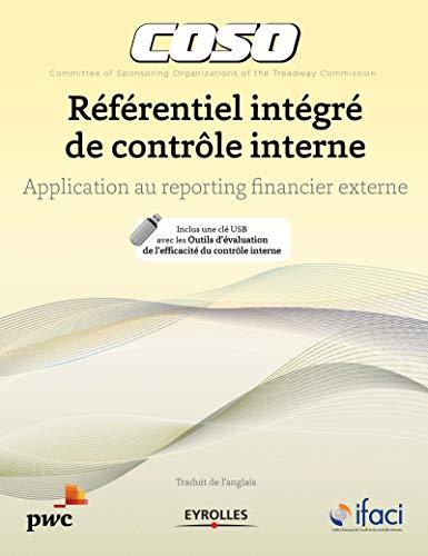 Coso ; référentiel intégré de contrôle interne: Collectif