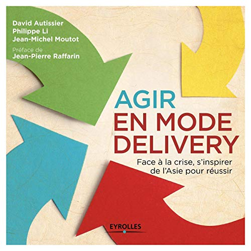 9782212560909: Agir en mode delivery