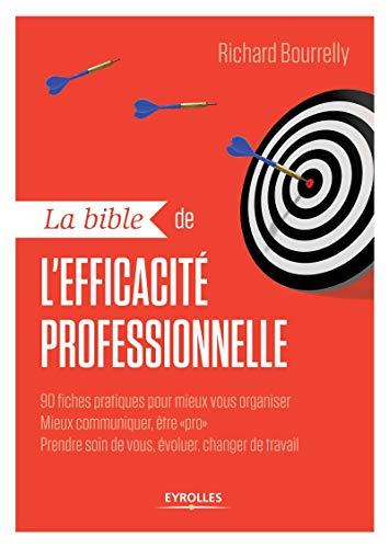 9782212560985: La bible de l'efficacité professionnelle