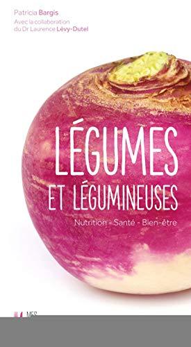 9782212561562: Légumes et légumineuses : Nutrition - Santé - Bien-être