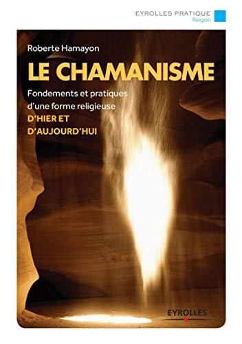 CHAMANISME (LE): HAMAYON ROBERTE