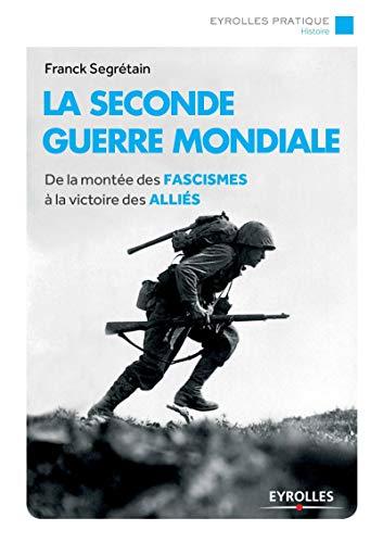 SECONDE GUERRE MONDIALE (LA): SEGRÉTAIN FRANCK