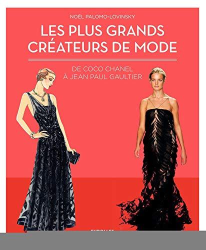 9782212563306: Les Plus Grands Createurs De Mode