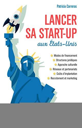9782212564037: Lancer sa start-up aux États-Unis