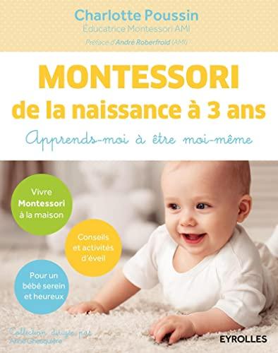 MONTESSORI DE LA NAISSANCE À 3 ANS: POUSSIN CHARLOTTE
