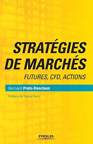 9782212564396: Stratégies de marchés: Futures, CFD, actions.