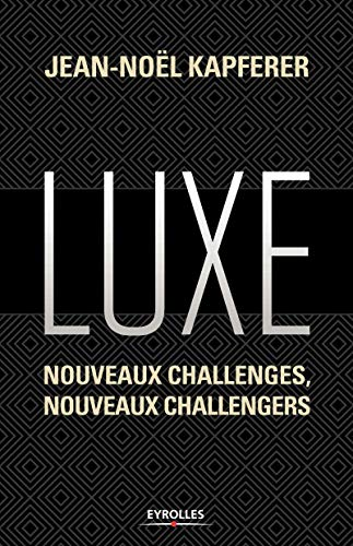 9782212564884: Luxe. Nouveaux challenges, nouveaux challengers