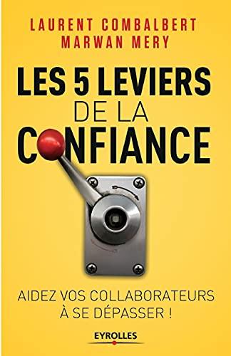 5 LEVIERS DE LA CONFIANCE (LES): MERY MARWAN