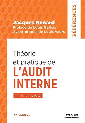 THEORIE ET PRATIQUE DE L AUDIT INTERNE: RENARD JACQUES