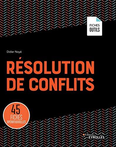 9782212570717: Résolution de conflits: 45 fiches opérationnelles