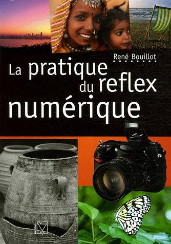9782212672695: La Pratique Du Reflex Numérique