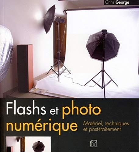 9782212673043: Flashs et photo numérique : Matériel, techniques et post-traitement