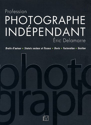 9782212673081: Profession photographe indépendant