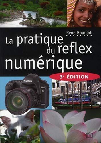 9782212673173: la pratique du réflex numérique (3e édition)