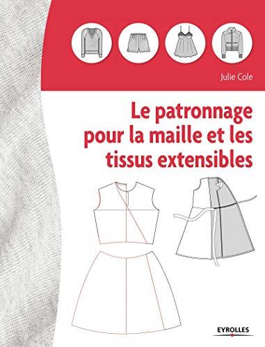 9782212674064: Le patronnage pour la maille et les tissus extensibles