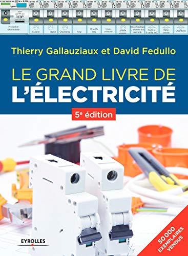 9782212676068: Le grand livre de l'électricité