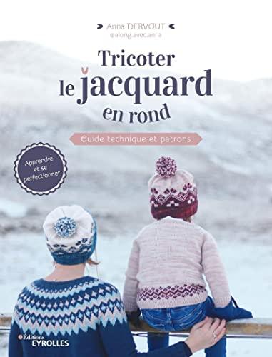 9782212677478: Tricoter le jacquard en rond: Guide technique et patrons