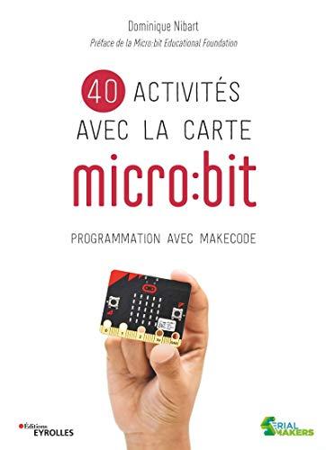 9782212677492: 40 activités avec la carte micro:bit. Programmation avec MakeCode