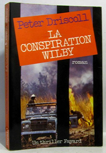 9782213001333: La conspiration wilby