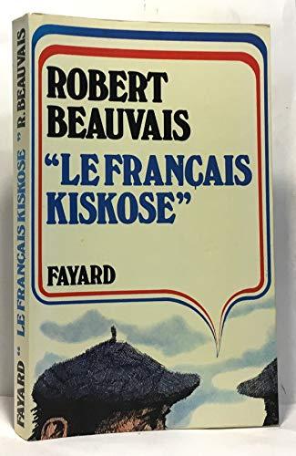 9782213002361: Le français kiskose (French Edition)