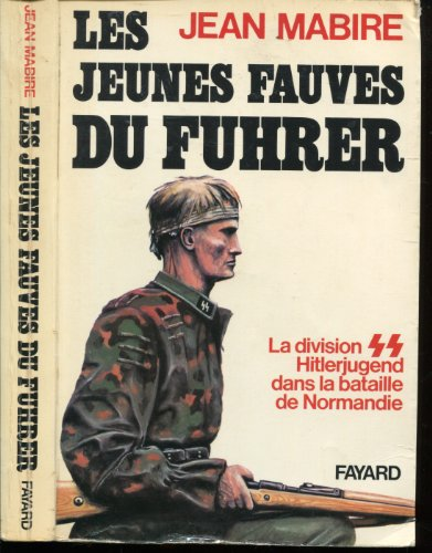 Les jeunes fauves du Führer: La division: Jean Mabire