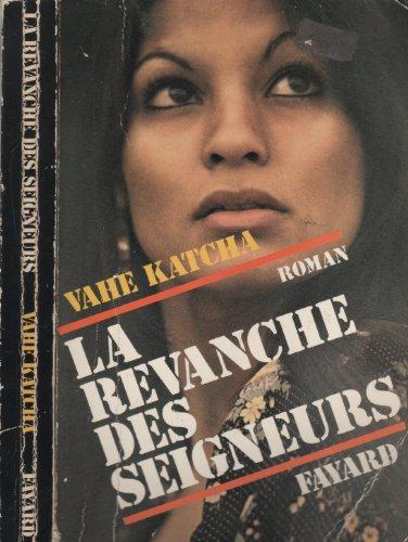 9782213004761: La revanche des seigneurs: Roman (French Edition)