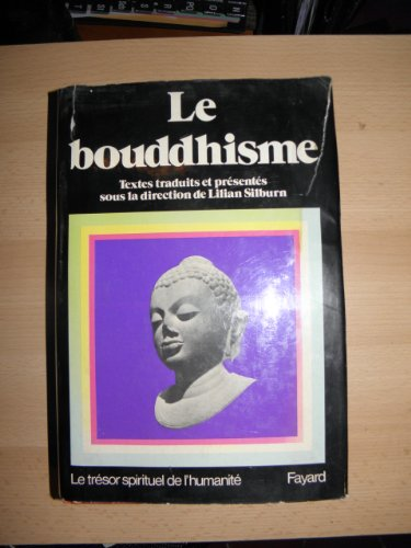 9782213004877: Le Bouddhisme (Le Tresor spirituel de l'humanite) (French Edition)