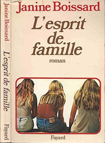 9782213005003: L'Esprit de famille, Tome 1 :