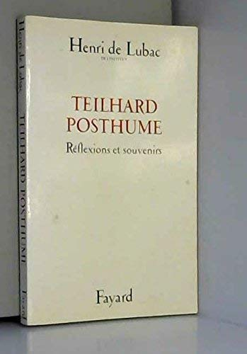 Teilhard posthume: Reflexions et souvenirs (French Edition) (2213005273) by Lubac, Henri de