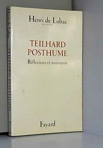 Teilhard posthume: Réflexions et souvenirs (French Edition) (2213005273) by Henri de Lubac