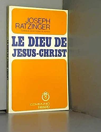 9782213005294: Le Dieu de Jésus Christ : méditations sur Dieu Trinité